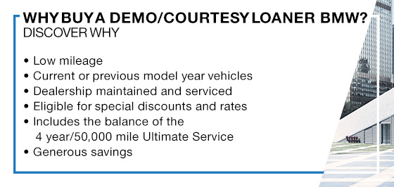 Why Buy A Demo/Courtesy Loaner BMW?