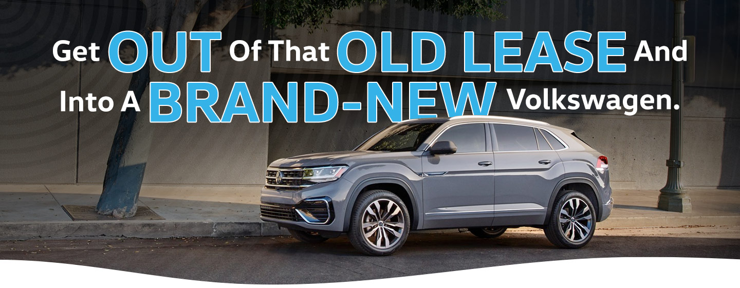 Get out of that old lease and into a brand new Volkswagen